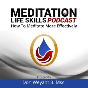Meditation Podcast - How To Meditate Effectively