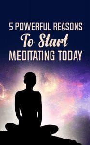 Why You Should Start Meditating Today - 5 Powerful Reasons